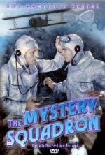 The Mystery Squadron (TV Miniseries)