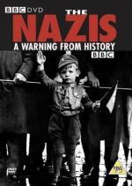 Nazis: Un aviso de la historia (Miniserie de TV)