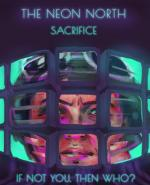The Neon North: Sacrifice (C)