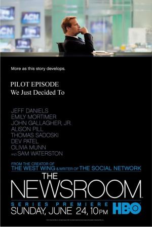 The Newsroom: We Just Decided To - Pilot Episode (TV)