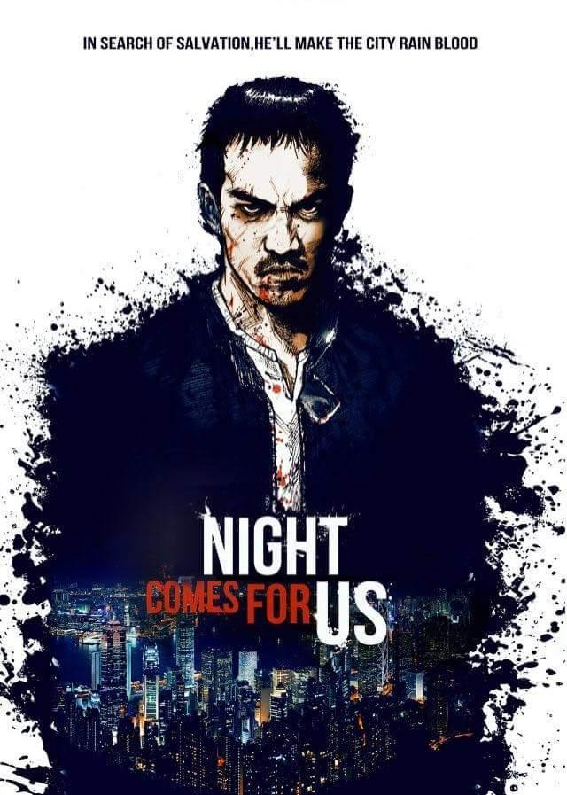 ¿Qué pelis has visto ultimamente? - Página 14 The_night_comes_for_us-687364709-large