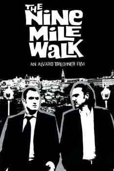 The Nine Mile Walk (S)