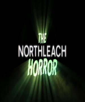 The Northleach Horror (C)