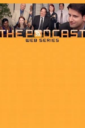 The Office: The Podcast (S)