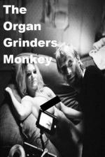The Organ Grinder's Monkey (S)