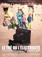 Thé ou électricité (Tear or Electricity)