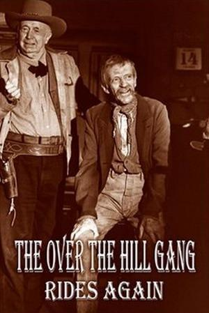 The Over-the-Hill Gang Rides Again (TV)