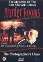 The Photographer's Chair (Murder Rooms: Mysteries of the Real Sherlock Holmes) (TV)