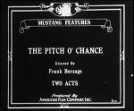 The Pitch o' Chance (S)
