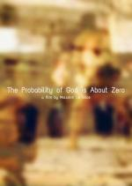 The Probability of God is About Zero (C)