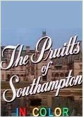The Pruitts of Southampton (Serie de TV)