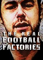 The Real Football Factories (TV Series)