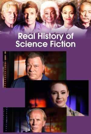 La verdadera historia de la ciencia ficción (Miniserie de TV)