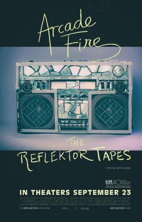 Arcade Fire. The Reflektor Tapes