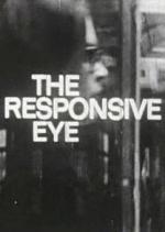 The Responsive Eye (S)