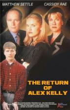 The Return of Alex Kelly (TV)