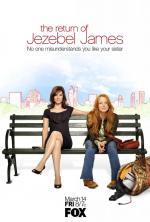 The Return of Jezebel James (TV Series) (Serie de TV)