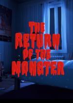 The Return of the Monster (C)