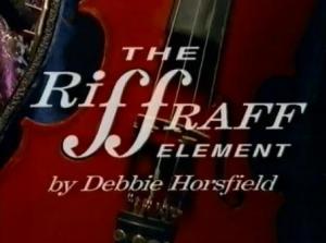 The Riff Raff Element (Serie de TV)