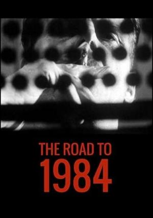 The Road to 1984 (TV)