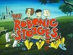 The Robonic Stooges (Serie de TV)