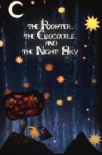 The Rooster, the Crocodile and the Night Sky (C)