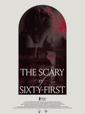 The Scary of Sixty-First
