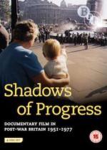 The Shadow of Progress (S)