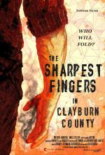The Sharpest Fingers in Clayburn County (S)