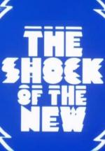 The Shock of the New (TV Series)