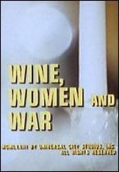Vino, mujeres y la guerra (TV)