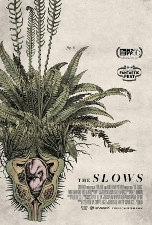 The Slows (S)