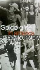 The Spice Girls in America: A Tour Story