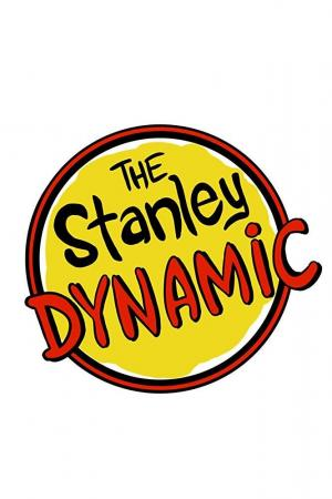 The Stanley Dynamic (TV Series)