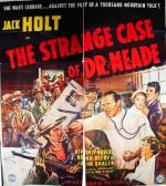 The Strange Case of Dr. Meade