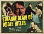 The Strange Death of Adolf Hitler