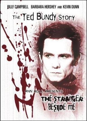 The Stranger Beside Me: The Ted Bundy Story (TV)