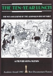 The Ten-Year Lunch: The Wit and Legend of the Algonquin Round Table