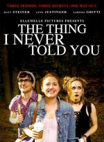 The Thing I Never Told You (C)