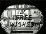 The Three Wishes (C)