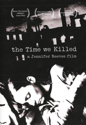 The Time We Killed