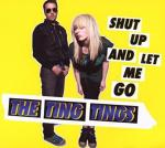 The Ting Tings: Shut Up and Let Me Go (Vídeo musical)