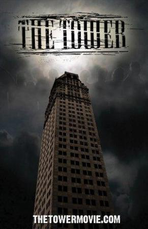 The Tower (2008) - FilmAffinity