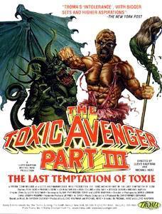 El Vengador Tóxico 3: La última tentación de Toxie
