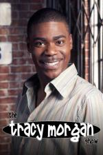 The Tracy Morgan Show (TV Series)