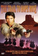 The Trail to Hope Rose (TV)
