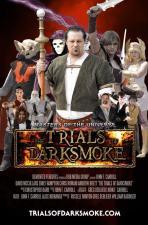The Trials of Darksmoke (AKA Masters of the Universe: The Trials of Darksmoke)