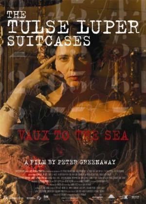 The Tulse Luper suitcases. Part 2: Vaux to the sea