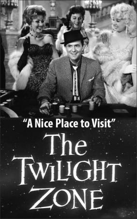 The Twilight Zone: A Nice Place to Visit (TV)