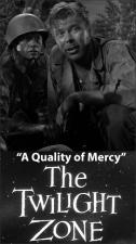The Twilight Zone: A Quality of Mercy (TV)